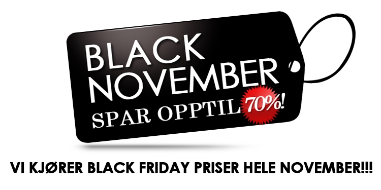 Black November - Black Friday priser hele november!